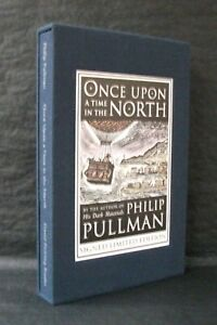 ONCE UPON A TIME IN THE NORTH Philip Pullman SIGNED LIMITED HB SLIPCASED ED