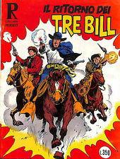 [600] COLLANA RODEO ed. Araldo 1976 I Tre Bill n.  114 stato Ottimo
