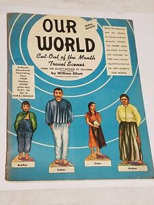 1946 Uncut Rural Mexico Our World Travel Scenes by William Elliott Paper Dolls