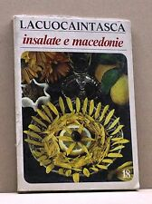 INSALATE E MACEDONIE - Lacuocaintasca [Libro, N. 18]