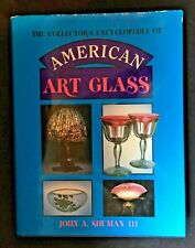 American Art Glass - Encyclopedia by John A. Shuman III - HB
