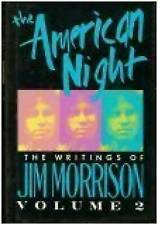 The American Night Vol. 2 -The Writings of Jim Morrison (1st Edition/1st Print)