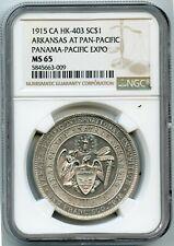 """1915 NGC MS65 CA HK 403 """"SO Called $1"""" Arkansas At Panama-Pacific Expo Medal"""