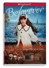 Danger in Paris: A Samantha Mystery (American Girl Beforever Mysteries) by Buck