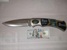 BAD TO THE BONE,  JUMBO  KNIFE,   L@@K,  L@@K,  L@@K,  L@@K