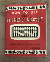 Vintage How To Use The Chinese Abacus Booklet 1956 F S Tom