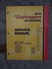 1975 Johnson Outboard Motor 40 HP 40R75 40RL75 40E75 40EL75  Service Manual V