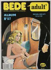 BD adultes  Bédé Adult N°57, Recueil de 2 numéros : n°131 et n°132 International