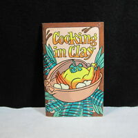 Vintage 1974 Cooking In Clay by Irena Chalmers Potpourri Press COMPLETE