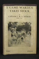 A Game Warden Takes Stock by Captain C.R.S. Pitman 1st UK Edt 1942