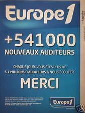 PUBLICITÉ EUROPE 1 + 541000 NOUVEAU AUDITEURS CHAQUE JOUR 5.1 MILLIONS A ÉCOUTER