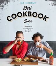 The Best Cookbook Ever: with recipes so deliciously awesome, your life will chan