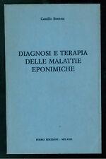 BONESSA CAMILLO DIAGNOSI E TERAPIA DELLE MALATTIE EPONIMICHE FERRO 1974 MEDICINA