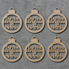 Our First Christmas as Mr and Mrs Baubles x6 - Wooden Laser Cut Craft Shapes