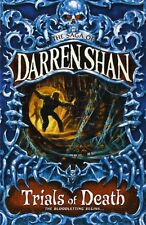 Trials of Death (The Saga of Darren Shan, Book 5),Darren Shan