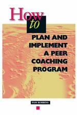 How to Plan and Implement a Peer Coaching Program-ExLibrary