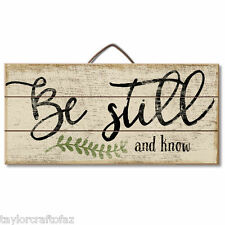 BE STILL AND KNOW / Christian- Reclaimed Pallet Pine Wood Sign Table or Wall USA