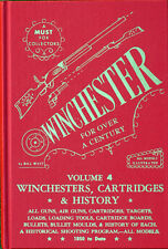 Winchester For Over A Century vol. 4 by Bill West West Arms Library