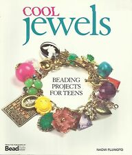 Beading Book COOL JEWELS BEADING PROJECTS FOR TEENS Jewelry Making Book