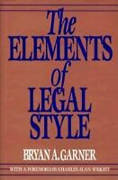 NEW - The Elements of Legal Style by Garner, Bryan A.