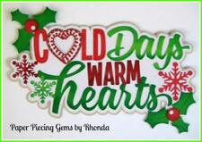 Cold Days Warm Heart Christmas title paper piecing Premade Scrapbook by Rhonda