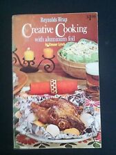 1967 Reynolds Wrap Creative Cooking with Aluminum Foil 1960s Recipes