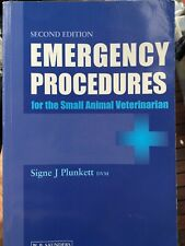 Emergency Procedures for the Small Animal Veterinarian by Signe J. Plunkett