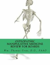 Osteopathic Manipulative Medicine Review for Board : A Study Guide for COMLEX...