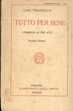 Luigi Pirandello: Tutto per bene 1925