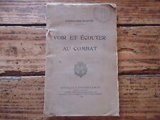VOIR ET ECOUTER AU COMBAT COMMANDANT BARTHE 1930 - 43 PLANCHES