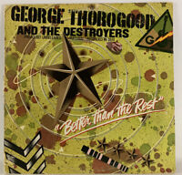 George Thorogood And The Destroyers Better Than The Rest MCA-3091 Record Lp