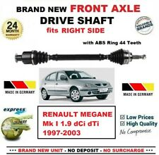 FOR RENAULT MEGANE I 1.9 dCi dTi 1997-2003 BRAND NEW FRONT AXLE RIGHT DRIVESHAFT