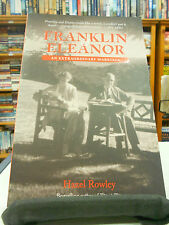 Franklin and Eleanor: An Extraordinary Marriage by Hazel Rowley (Paperback,...