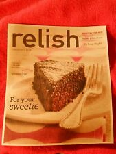 RELISH MAGAZINE FEBRUARY 2014 FLOURLESS CHOCOLATE CAKE FOR YOUR SWEETIE