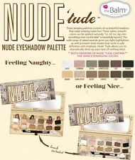 Nude Tude- by The Balm Nude Eyeshadow PaletteAUTHENTIC-NOT from Hong Kong