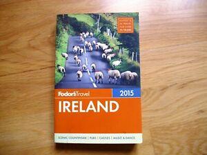 Fodor's Ireland 2015 [Full-color Travel Guide]