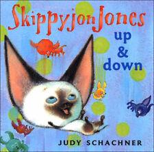 Skippyjon Jones: Up and Down by Judy Schachner (2007, Board Book)