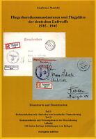 Fliegerhorstkommandanturen und Flugplätze der Dt. Luftwaffe 1935-45 (Mattiello)