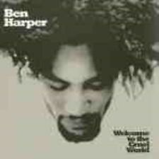 Ben Harper Welcome To The Cruel World CD Album Very Good Condition