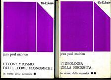 Malrieu#L'IDEOLOGIA DELLA NECESSITÀ-L'ECONOMICISMO TEORIE ECONOMICHE#Thélème1973