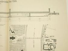 1900 Cöln Dombrücke Eisenbahnbrücke Köln Grafik Brückenbau eisenbahn Deutz Dom