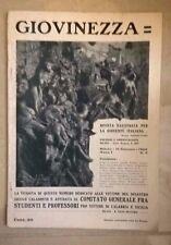 RIVISTA GIOVINEZZA GIOVENTU' ITALIANA N.3 1909 TERREMOTO SICILIA CALABRIA 1908