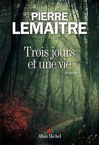 Trois jours et une vie de Lemaitre, Pierre | Livre | état très bon