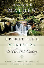 NEW Spirit-Led Ministry in the 21st Century by Thomson K Mathew