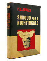 P. D. James SHROUD FOR A NIGHTINGALE  1st Edition 1st Printing