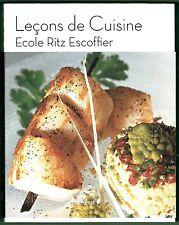 Leçons de Cuisine, Ecole Ritz Escoffier, 162 leçons de Chefs, Recettes