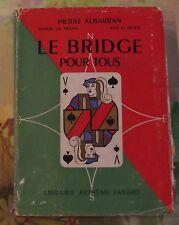 Le Bridge pour Tous 1955 développement des enchères technique du jeu de carte