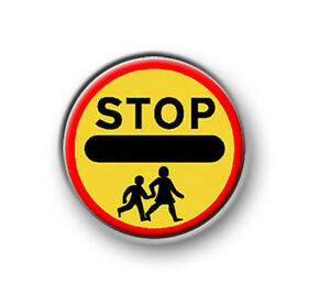 """LOLLIPOP SIGN / 1"""" / 25mm pin button / badge / funny / novelty / school crossing"""