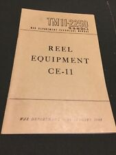 WWII Army Signal Corps CE-11 RL-39 TS-10 Reeling Machine TM 11-2250