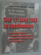 Chronik = Nordhausen ~ Der 17.Juni 1953 in Nordhausen ~ DDR GDR Unruhen
